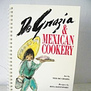 De Grazia & Mexican Cookery 5th edition Cook Book