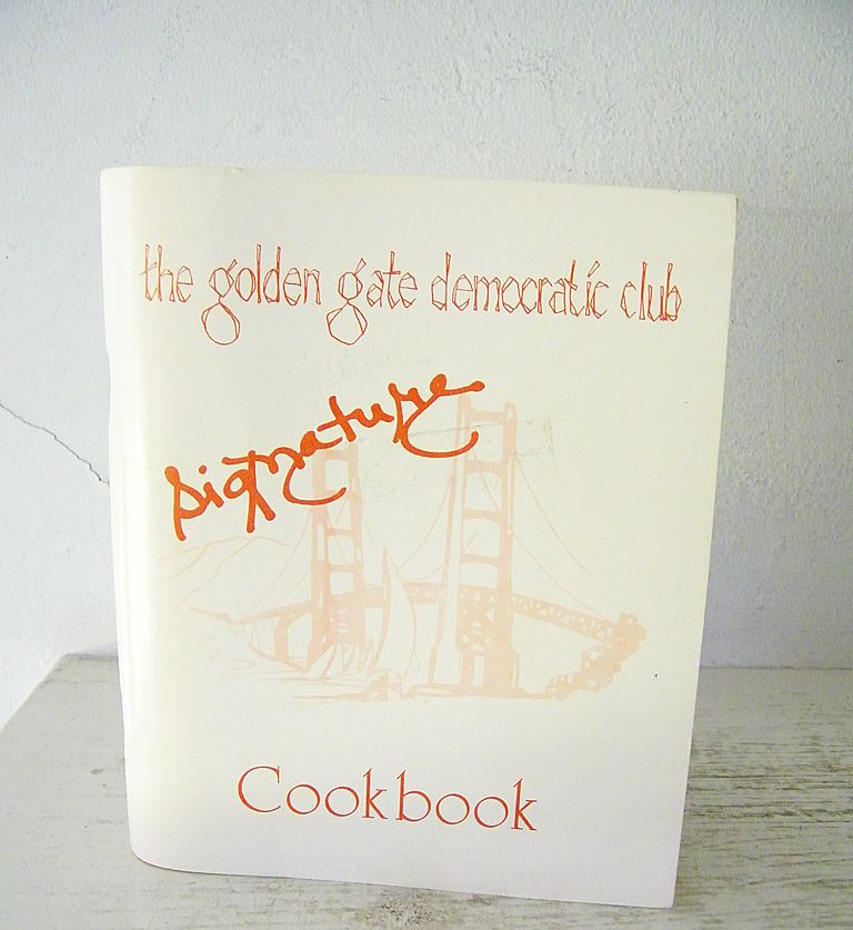 The Golden Gate Democratic Club Signature Cookbook