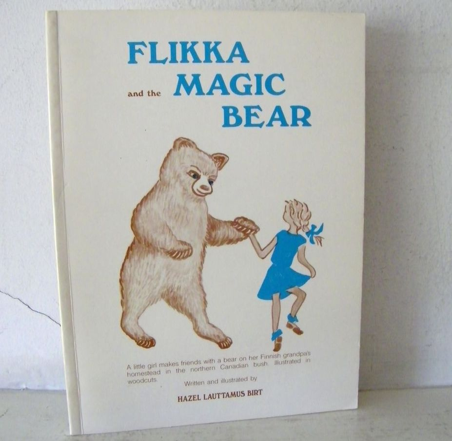 Flikka and the Magic Bear a Finnish tale  1st Edition