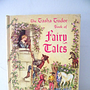The Tasha Tudor Book of Fairy Tales 1st edition