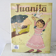 Juanita by Leo Politi 1st Edition