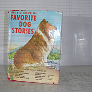The Big Book of Favorite Dog Stories 1964 1st Edition