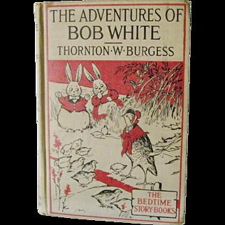 The Adventures of Bob White Thornton W. Burgess 1919