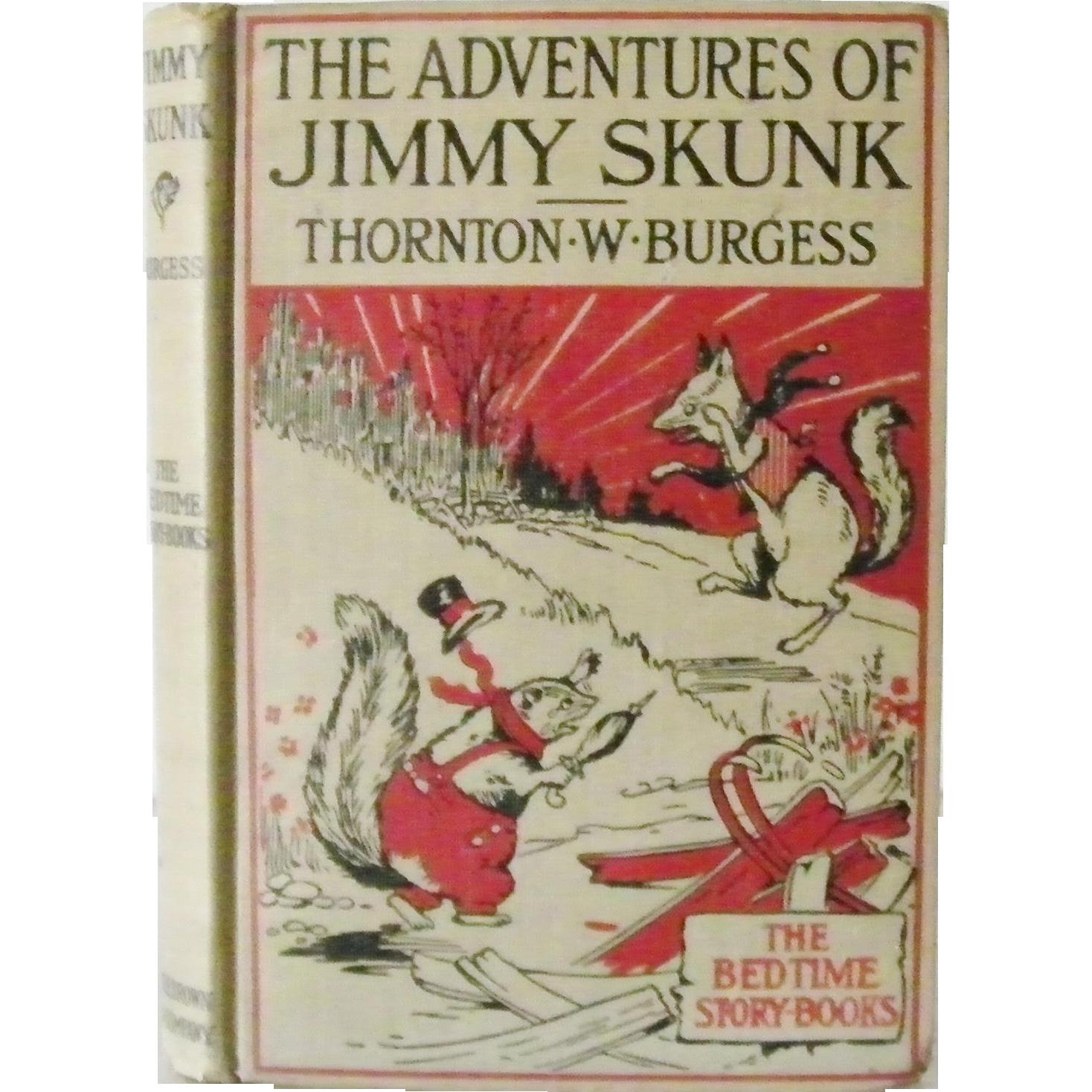 The Adventures Of Jimmy Skunk Thornton W Burgess 1918