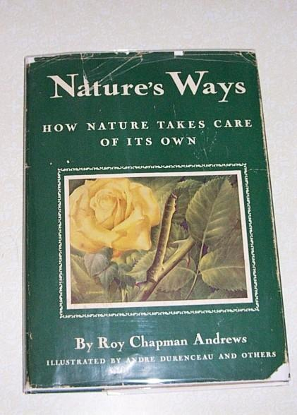 1st Edition Nature's Ways 72 Color Plates Fabulous!!