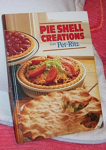 Pet Ritz  Pie Shell Creations Advertising and Recipes 1st Edition