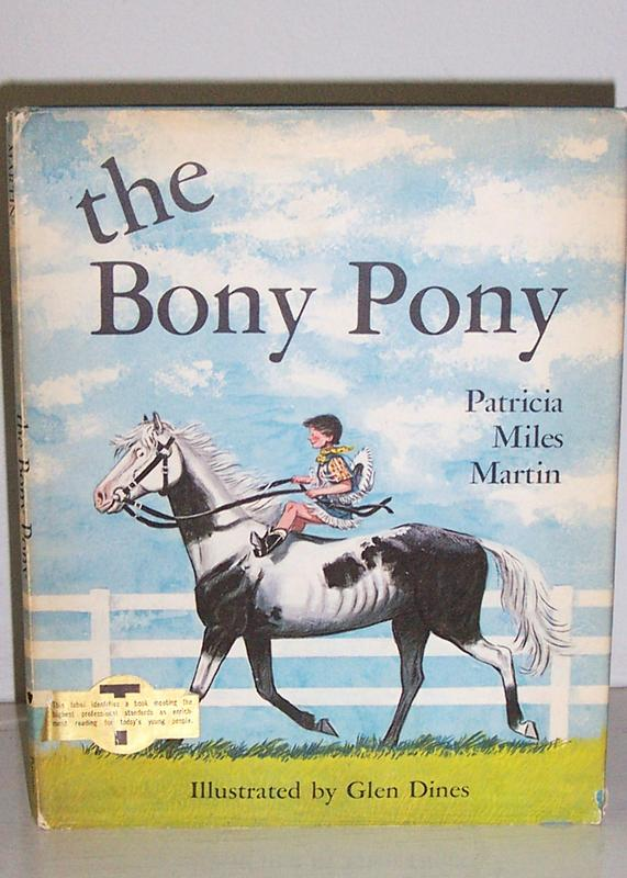 The Bony Pony Scarce 1st Edition 1965