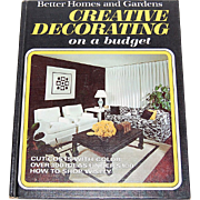 1970 Better Homes & Gardens Creative Decorating on a Budget Hardcover Book