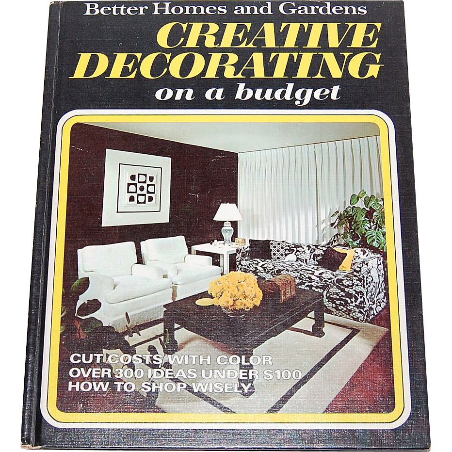 1970 Better Homes Amp Gardens Creative Decorating On A