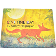 1971 'One Fine Day' First Edition Book Club Hardcover Book by Nonny Hogrogian