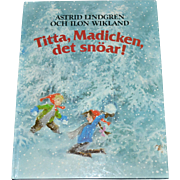 1983 Astrid Lindgren TITTA, MADICKEN DET SNOAR! First Edition Swedish Hardcover Book RARE