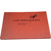 "1964 ""Lady Bird, Quickly"" First Edition Children's Hardcover Book by Juliet Kepes"