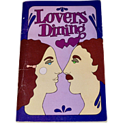 1970 LOVERS DINING by Irena Kirshman Paperback Cookbok