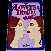 1970 LOVERS DINING by Irena Kirshman Paperback Cookbok