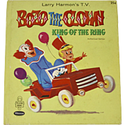 Bozo the Clown King of the Ring Hardcover Children's Book