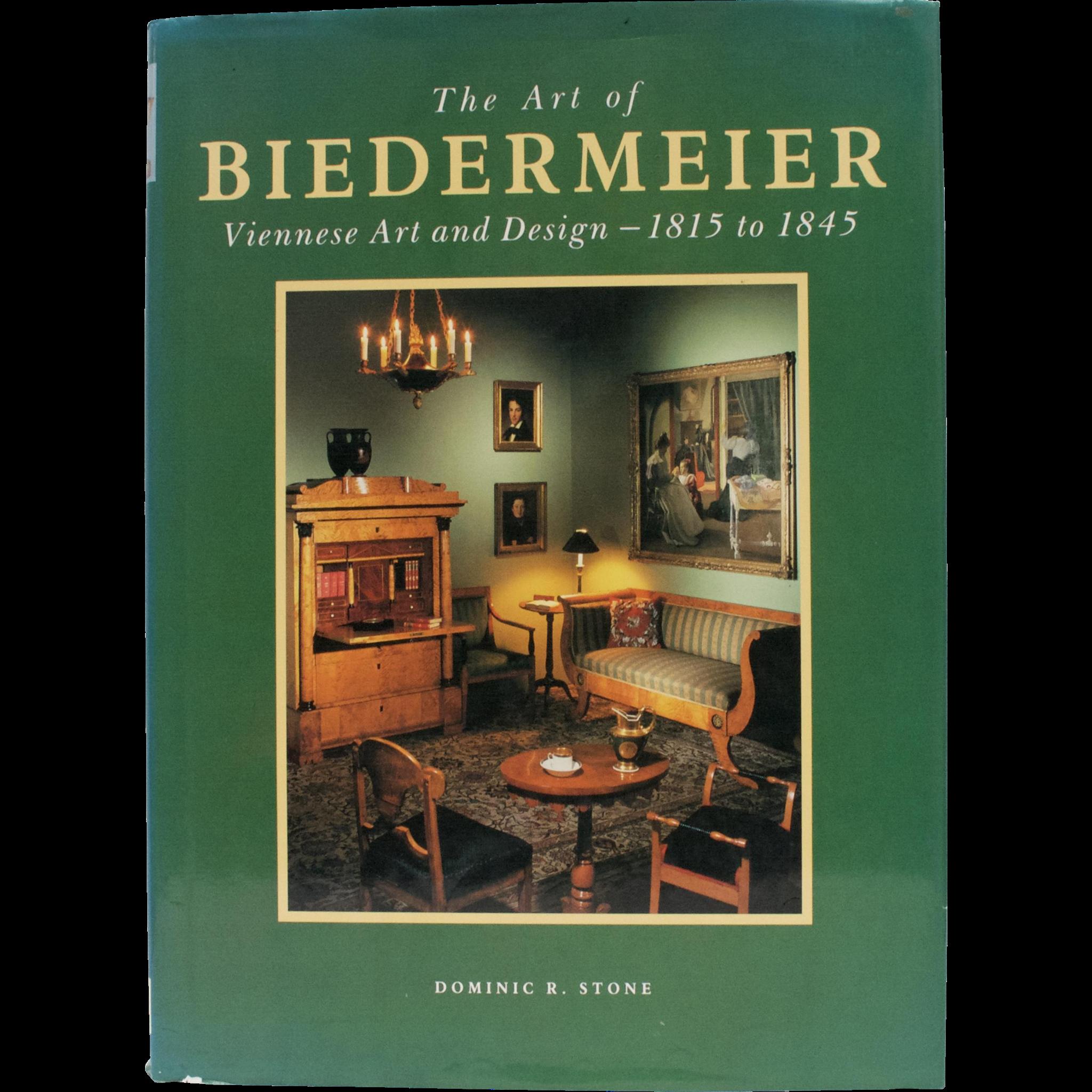"""""""The Art of Biedermeier Viennese Art and Design 1815 - 1845"""" Hard Cover Book w/ DJ"""