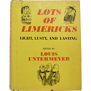 """Circa 1961 """"Lots of Limericks"""" Edited by Louis Untermeyer Illustrated Hardcover Book w/ DJ"""