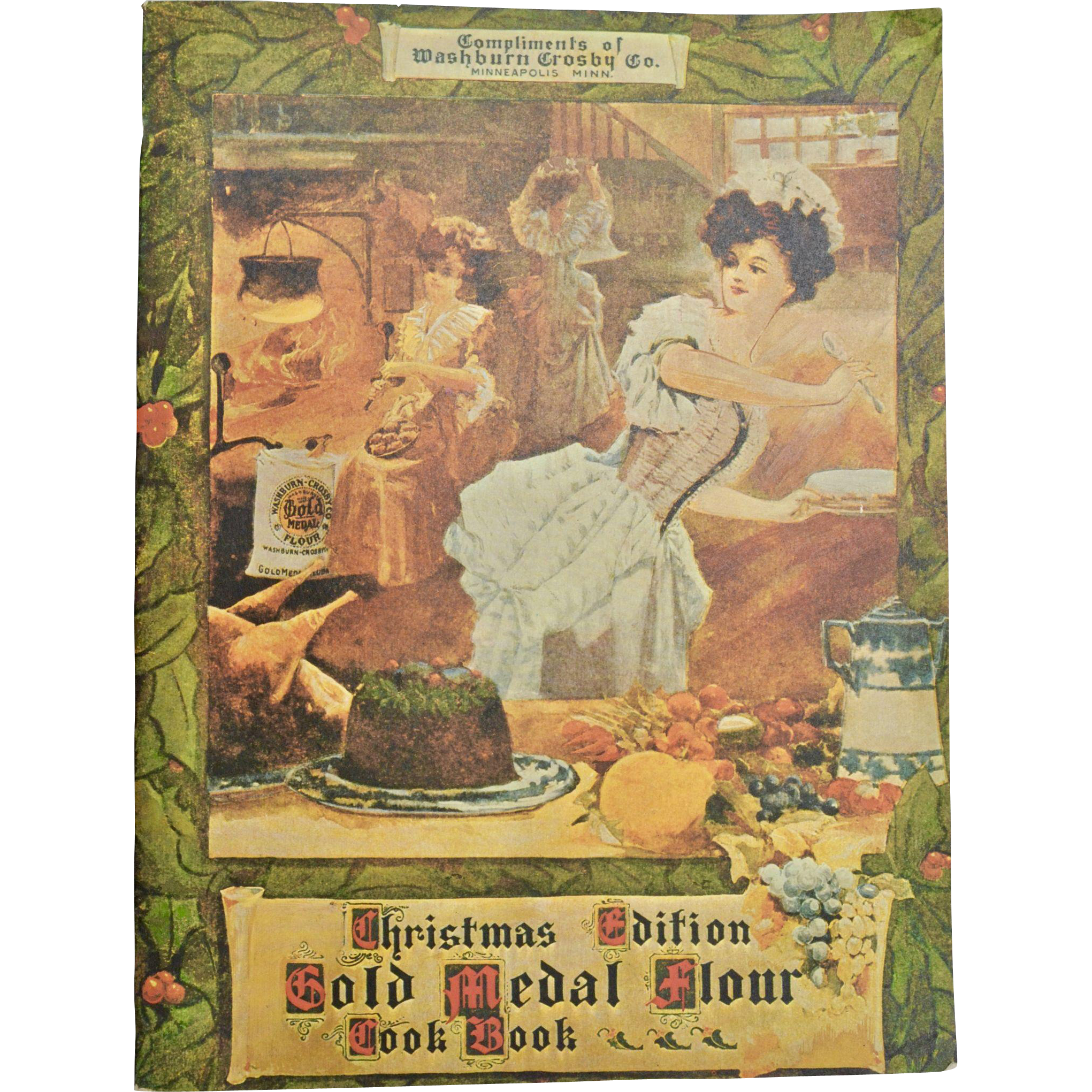 """1904 Reprinted in 1970 """"Christmas Edition Gold Medal Flour Cook Book"""""""