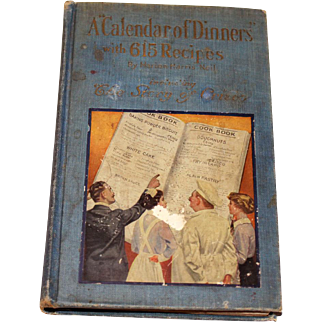 1915 A 'Calendar of Dinners' Cookbook Story of CRISCO Book Delightful!