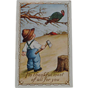 Thanksgiving Postcard  Small Boy Axe Turkey
