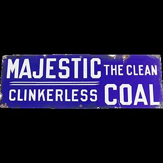 Majestic Coal Porcelain Metal Sign The Clean Clinkerless Coal