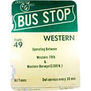 Vintage Chicago Transit Authority Bus Stop Sign