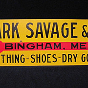 Antique General Store Advertising Tin Sign Mark Savage Bingham, Me.
