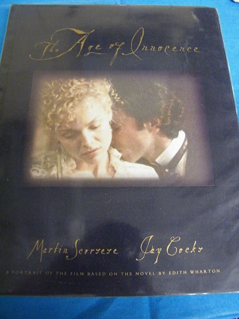BOOK..First Edition..The Age Of Innocence..From Film..Scorsese & Cocks..1993..New Market Press..Excellent Condition!