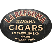 Late 19th Century La Reforma Reverse on Glass Sign....