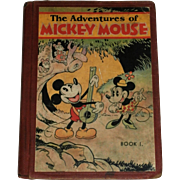 The Adventures of Mickey Mouse Book 1...1931 by David McKay Publishing..