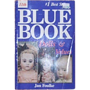 11th Edition Jan Foulke's Blue Book of Doll Values