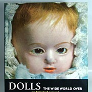 """Dolls The Wide World Over – an historical account"" by Manfred Bachmann and Claus Hansmann."