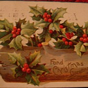 Early 1900's YULE Log Filled With Holly Leaves & Berries: Embossed Christmas Postcard