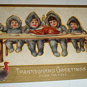 1910 Thanksgiving Postcard North Pole Snow Babies