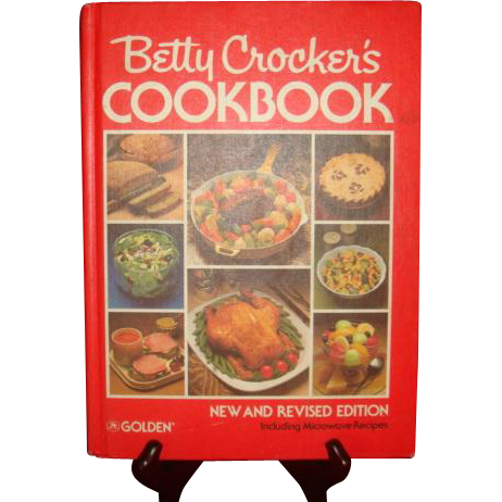 Betty Crocker's Cookbook New and Revised Edition Microwave Recipes 1969, 1978, 1982
