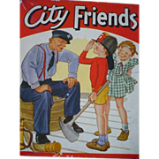 City Friends Childrens Books 1940