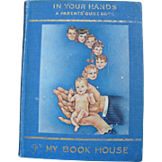 Parent's Handbook 1943 In Your Hands