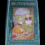 Mrs. Peter Rabbit 1919 First Edition Book