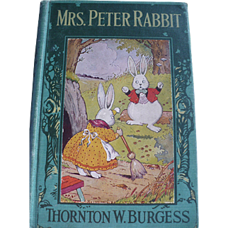 Mrs. Peter Rabbit 1919 First Edition Book