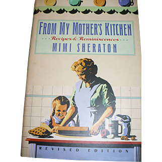 Cookbook My Mothers Kitchen Mimi Sheraton 1991