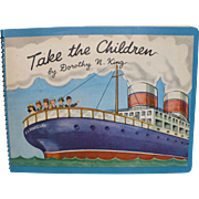 1951 Take The Children Book