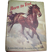 Born to Trot Book by Marguerite Henry