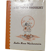 What the Moon Brought Book Weilerstein Jewish Holiday Book