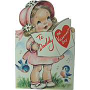 Valentine Greeting Card 1948 For My Daddy on Valentine's Day Little Girl in Pink