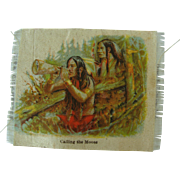 "Zira Cigarettes Silk ""Calling The Moose"" Native Americans"