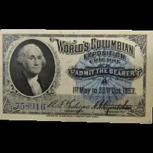 World's Columbian Exposition Admission Ticket Washington 1893