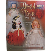 Collector's Encyclopedia of Madame Alexander Dolls 1948-1965 by Linda Crowsey