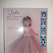 Dolls and Accessories of the 1950's by Dian Fillner
