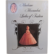 Madame Alexander's Ladies of Fashion by Marjorie Victoria Sturges Uhl