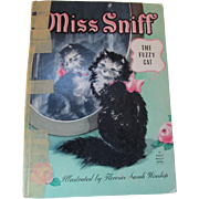 Miss Sniff The Fuzzy Cat a Fuzzy Wuzzy Cat Book by James Curry Whitman Publishing 1945 Florence Sarah Winston